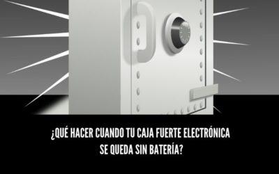 ¿Qué hacer cuando tu caja fuerte electrónica se queda sin batería?